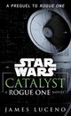 Catalyst (star Wars) - Luceno, James - ISBN: 9781101966037