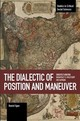 Dialectic Of Position And Maneuver - Egan, Daniel - ISBN: 9781608468379
