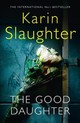 Good Daughter - Slaughter, Karin - ISBN: 9780008150778