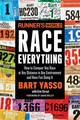 Runner's World Race Everything - Yasso, Bart; Strout, Erin - ISBN: 9781623369828