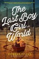 Last Boy And Girl In The World - Vivian, Siobhan - ISBN: 9781481452304