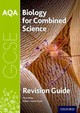 Aqa Biology For Gcse Combined Science: Trilogy Revision Guide - Miles, Niva - ISBN: 9780198359302