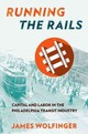 Running The Rails - Wolfinger, James - ISBN: 9781501702402