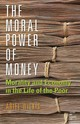 Moral Power Of Money - Wilkis, Ariel - ISBN: 9781503604285