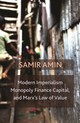 Modern Imperialism, Monopoly Finance Capital, And Marx's Law Of Value - Amin, Samir - ISBN: 9781583676554