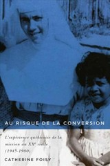 Au Risque De La Conversion - Foisy, Catherine - ISBN: 9780773551541