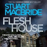 Flesh House - Macbride, Stuart - ISBN: 9780008260392