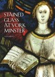 Stained Glass At York Minster - Brown, Sarah - ISBN: 9781785510731