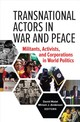 Transnational Actors In War And Peace - Malet, David (EDT)/ Anderson, Miriam J. (EDT) - ISBN: 9781626164437