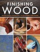 Finishing Wood - Fine Woodworking (COR) - ISBN: 9781631868931