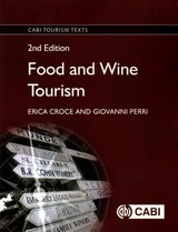 Food And Wine Tourism - Croce, Erica (meridies, Italy); Perri, Giovanni (meridies, Italy) - ISBN: 9781786391278
