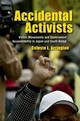 Accidental Activists - Arrington, Celeste L. - ISBN: 9780801453762