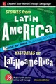 Stories From Latin America / Historias De Latinoamerica, Premium Third Edition - Barlow, Genevieve - ISBN: 9781260011272