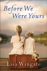 Before We Were Yours - Wingate, Lisa - ISBN: 9780425284681