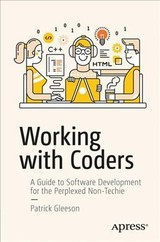 Working With Coders - Gleeson, Patrick - ISBN: 9781484227008