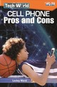 Tech World: Cell Phone Pros And Cons - Ward, Lesley - ISBN: 9781425849771