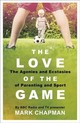 Love Of The Game - Chapman, Mark - ISBN: 9781409163299