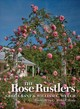 The Rose Rustlers - Welch, William C./ Grant, Greg - ISBN: 9781623495442