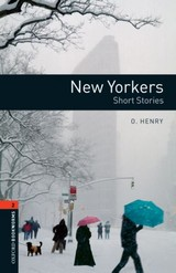 Oxford Bookworms Library: Level 2:: New Yorkers - Short Stories - Henry, O. - ISBN: 9780194790673