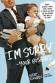"""i'm Sorry"" -your Husband - Edwards, Clint - ISBN: 9781624145322"