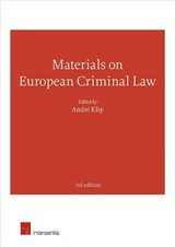 Materials On European Criminal Law - Klip, Andre - ISBN: 9781780685045