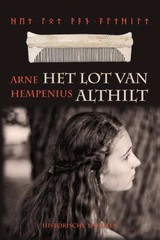 Het lot van Althilt - Arne Hempenius - ISBN: 9789491777585