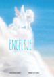 Engeltje - Paul Rooyackers, Stefan de Groot - ISBN: 9789491733130