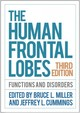 Human Frontal Lobes, Third Edition - Miller, Bruce L. (EDT)/ Cummings, Jeffrey L. (EDT) - ISBN: 9781462531837