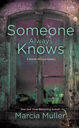 Someone Always Knows - Muller, Marcia - ISBN: 9781455527960