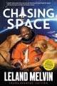 Chasing Space - Melvin, Leland - ISBN: 9780062665928