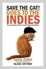 Save The Cat! Goes To The Indies - Rubio, Salva - ISBN: 9780984157662