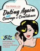 Dating Again With Courage And Confidence - Greene, Fran - ISBN: 9781592337606