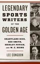 Legendary Sports Writers Of The Golden Age - Congdon, Lee W. - ISBN: 9781442277519
