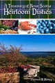 Treasury Of Nova Scotia Heirloom Dishes - Hilchey, Florence M. - ISBN: 9780986537691