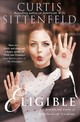 Eligible - Sittenfeld, Curtis - ISBN: 9780007486311