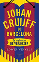 Johan Cruijff in Barcelona - Edwin Winkels - ISBN: 9789492037664