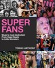 Superfans - Anthony, Tobias - ISBN: 9781925418507