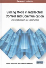 Sliding Mode In Intellectual Control And Communication: Emerging Research And Opportunities - Mkrttchian, Vardan; Aleshina, Ekaterina - ISBN: 9781522522928