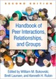 Handbook Of Peer Interactions, Relationships, And Groups, Second Edition - Bukowski, William M. (EDT)/ Laursen, Brett (EDT)/ Rubin, Kenneth H. (EDT) - ISBN: 9781462525010