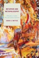 Metaphor And Metaphilosophy - Mattice, Sarah A. - ISBN: 9781498505727