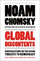 Global Discontents - Chomsky, Noam (max Planck Institute For Human Cognitive And Brain Sciences ... - ISBN: 9781250146182