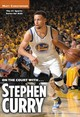 On The Court With... Stephen Curry - Christopher, Matt - ISBN: 9780316509589
