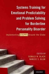 Systems Training For Emotional Predictability And Problem Solving For Borderline Personality Disorder - Black, Donald W. (EDT)/ Blum, Nancee S. (EDT) - ISBN: 9780199384426