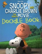 Snoopy And Charlie Brown The Peanuts Movie Doodle Book - Peanuts Worldwide Llc (COR) - ISBN: 9781407157894