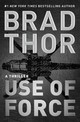 Use Of Force - Thor, Brad - ISBN: 9781476789385