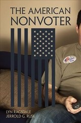 The American Nonvoter - Ragsdale, Lyn/ Rusk, Jerrold G. - ISBN: 9780190670702
