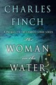 The Woman In The Water - Finch, Charles - ISBN: 9781250139467