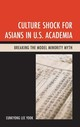 Culture Shock For Asians In U.s. Academia - Yook, Eunkyong Lee - ISBN: 9781498556309