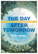 The Day after Tomorrow - Peter  Hinssen - ISBN: 9789401445658