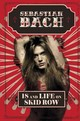 18 And Life On Skid Row - Bach, Sebastian - ISBN: 9780062265395